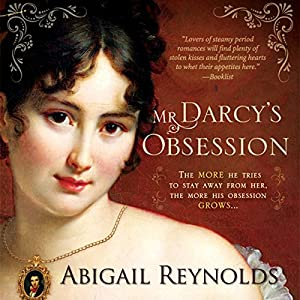 Mr. Darcy's Obsession Audiobook