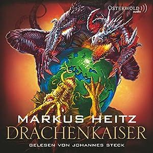 Drachenkaiser (Mächte des Feuers 2) Hörbuch