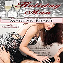 Holiday Man (       UNABRIDGED) by Marilyn Brant Narrated by Erica McKendrick