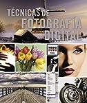 T�cnicas De Fotograf�a Digital (Todo...