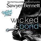 Wicked Bond: The Wicked Horse Series Hörbuch von Sawyer Bennett Gesprochen von: Kirsten Leigh, Lee Samuels