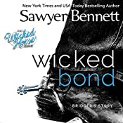 Wicked Bond: The Wicked Horse Series | [Sawyer Bennett]