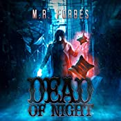 Dead of Night: Ghosts & Magic, Book 1 | M.R. Forbes