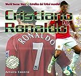 Arturo Contro Cristiano Ronaldo (World Soccer Stars / Estrellas del Ftbol Mundial)
