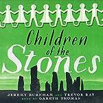 Children of the Stones | Jeremy Burnham,Trevor Ray