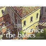 Venice: the basics