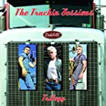 The Truckin Sessions Trilogy