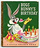 img - for Bugs Bunny's Birthday ( A Little Golden Book #98) book / textbook / text book
