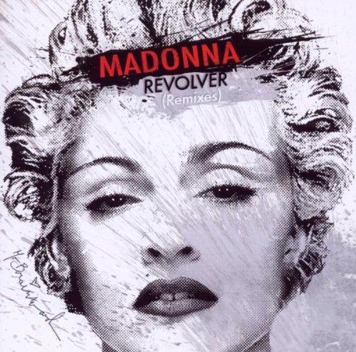 Madonna - Revolver (Remixes) - Zortam Music