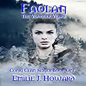 Faolan: The Younger Years: Conri Clan Series, Book 1 | Emilie J. Howard