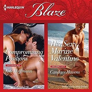 Compromising Positions & Her Sexy Marine Valentine Audiobook