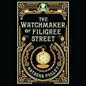The Watchmaker of Filigree Street (       UNABRIDGED) by Natasha Pulley Narrated by Thomas Judd