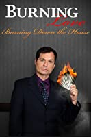 Burning Love 3: Burning Down The House