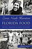 img - for Zora Neale Hurston on Florida Food:: Recipes, Remedies & Simple Pleasures book / textbook / text book