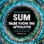 Sum: Tales from the Afterlives | David Eagleman
