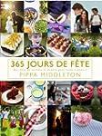 365 JOURS DE F�TE : DES ID�ES DE RECE...