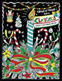 Adults Coloring Book: Magical Night before Christmas Fun and Relaxing Designs