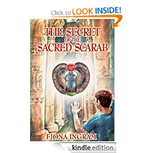 The Secret of the Sacred Scarab: The Chronicles of the Stone - Book One: Fiona Ingram: Amazon.com: Kindle Store
