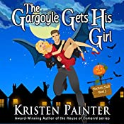 The Gargoyle Gets His Girl: Nocturne Falls, Volume 3 | Kristen Painter