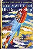 img - for Tom Swift and His Rocket Ship (The new Tom Swift, Jr., adventures [3]) book / textbook / text book