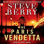 The Paris Vendetta: A Cotton Malone Novel | Steve Berry