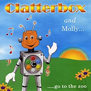 Clatterbox and Molly go to the Zoo Audiobook