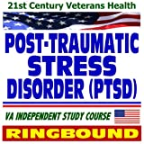 echange, troc U.S. Government - 21st Century Veterans Health: Post-Traumatic Stress Disorder, Implications for Primary Care, Veterans Administration Independen