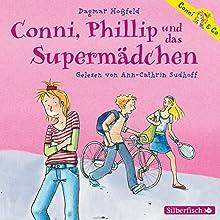 Conni, Phillip und das Supermädchen (Conni & Co 7) Hörbuch von Dagmar Hoßfeld Gesprochen von: Ann-Cathrin Sudhoff