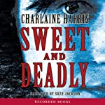 Sweet and Deadly | Charlaine Harris