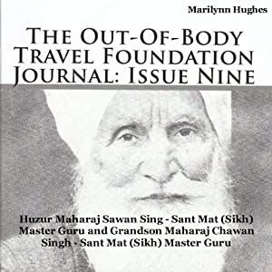 The Out-Of-Body Travel Foundation Journal: Issue Nine Audiobook