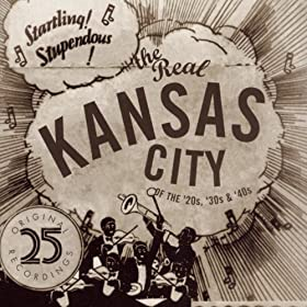 The Real Kansas City Of The '20s, '30s & '40s
