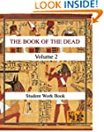 THE BOOK OF THE DEAD (VOLUME 2) Stude...