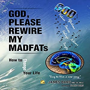 God, Please Rewire My MADFATs Audiobook