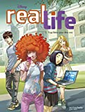 Real Life T1: Trop beau pour être vrai