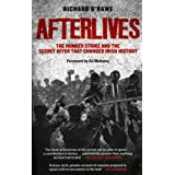 Afterlives: The Hunger Strike and the Secret Offer That Changed Irish Historyby Richard O'Rawe