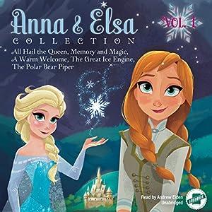 Anna & Elsa Collection, Vol. 1 Audiobook