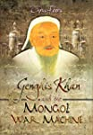 Genghis Khan and the Mongol War Machine