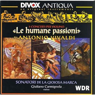 """Marca: Vivaldi: """"Le Humane Passioni"""" Violin Concertos / Carmignola"""