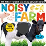 Noisy Farm (My First Touch and Feel S...