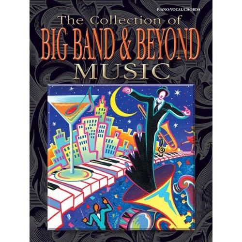 The Collection of Big Band & Beyond Music
