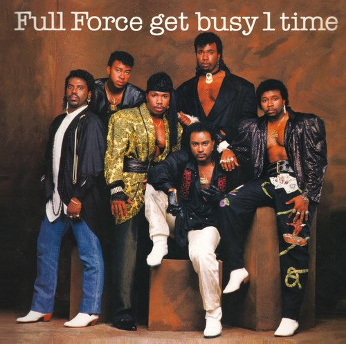 Full Force - Full Force Get Busy 1 Time! (2010) [FLAC] Download