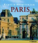 Kunst & Architektur: Paris