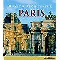Kunst & Architektur: Paris