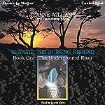 The Underground River: Beneath the Burning Ground, Book 1 | Jeanne Williams