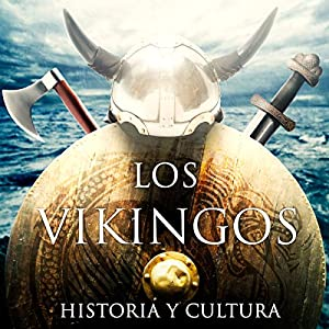 Los vikingos [The Vikings] Audiobook