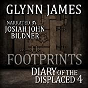 Footprints: Diary of the Displaced, Book 4 | Glynn James