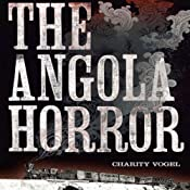 The Angola Horror: The 1867 Train Wreck That Shocked the Nation and Transformed American Railroads | [Charity Vogel]