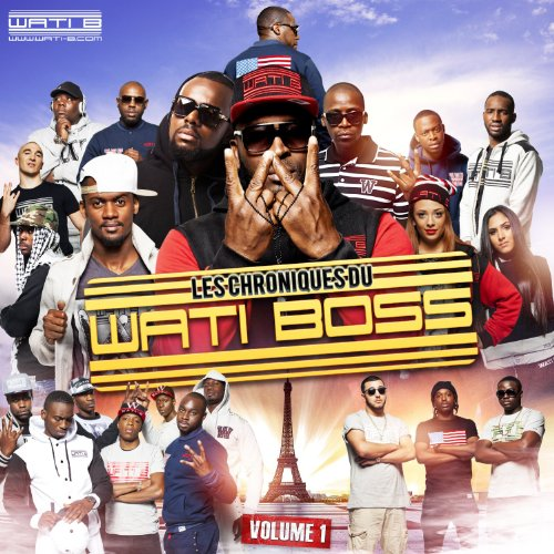 Les Chroniques Du Wati Boss - Les Chroniques Du Wati Boss