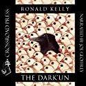 The Dark'Un (       UNABRIDGED) by Ronald Kelly Narrated by Joe Geoffrey
