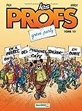 """Afficher """"Les profs n° 12 Grève party"""""""
